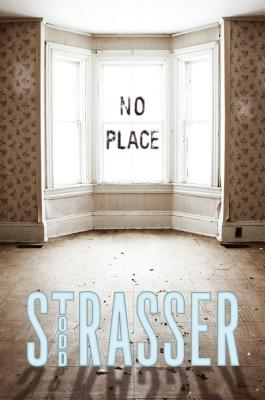 No Place By Strasser, Todd